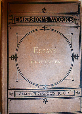 emerson essays first series 1841 Ralph waldo emerson, whose original profession and calling was as a unitarian minister  essays: first series first published in 1841 as essays.